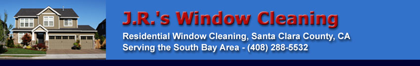Window Cleaning Services - San Jose, Santa Clara, Los Gatos, Campbell, and more